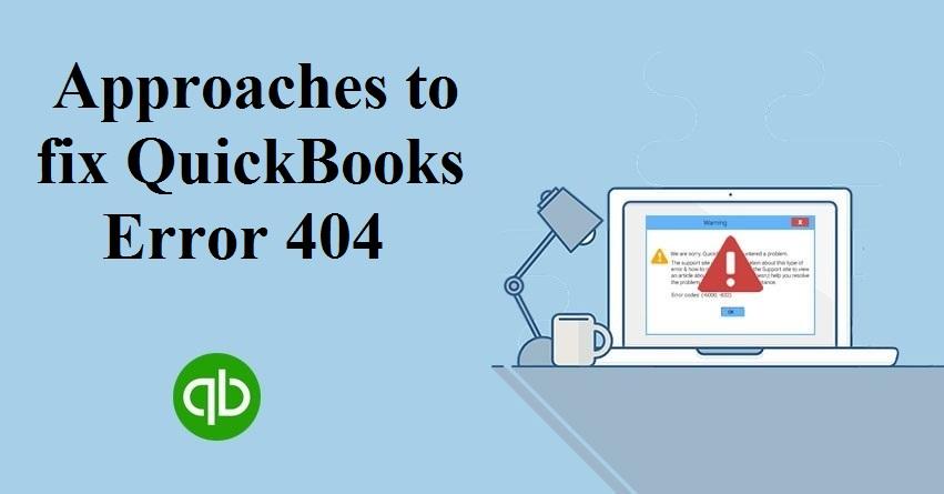 QuickBooks Update Error 404: Fixing in Six Quick Steps