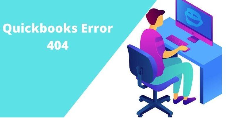 Factors that cause Quickbooks Error #404