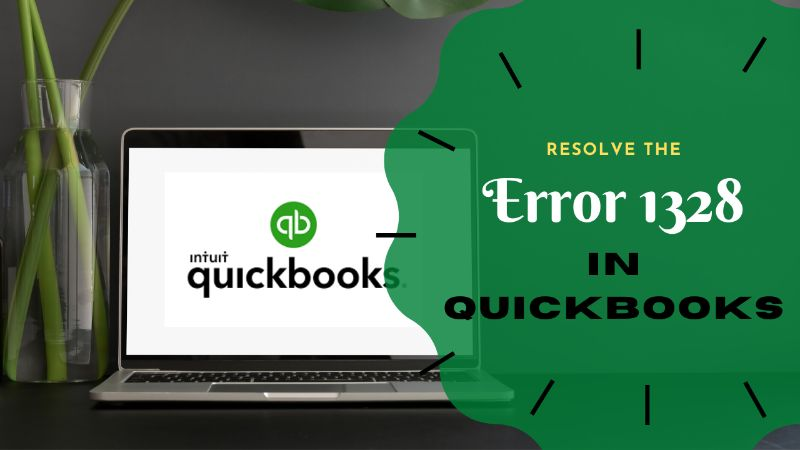 QuickBooks Update Error 1328: Proven Steps to Fix It!