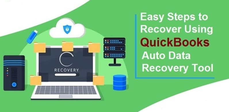 Recover Deleted/Lost Data with Quickbooks Auto Data Recovery