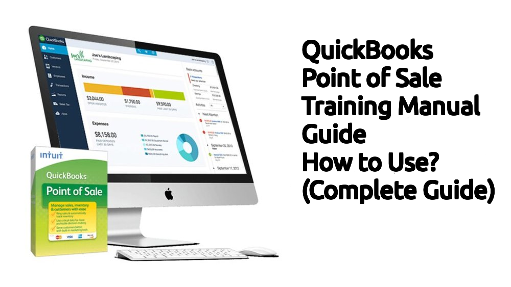 QuickBooks Point of Sale Training Manual Guide: How to Use? (Complete Guide)