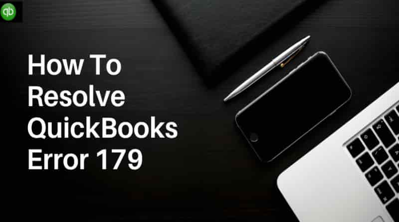 Quickbooks Error 179: Causes, Symptoms and Proven Solutions (Guide)