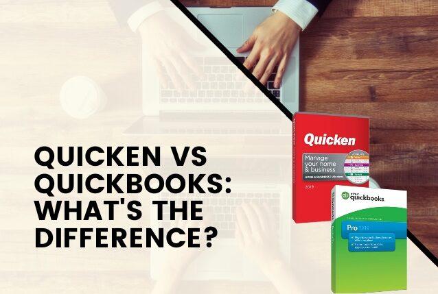 Quicken Quickbooks difference